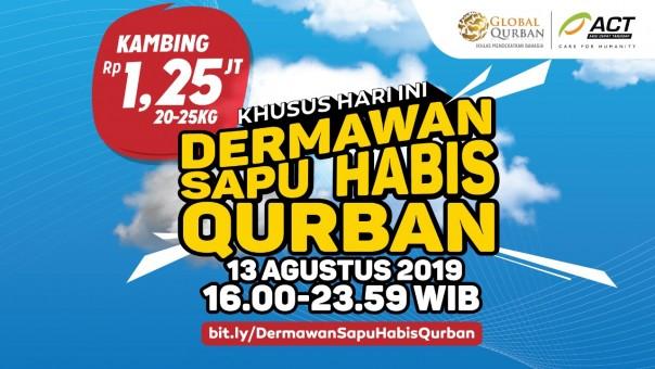 """Global Qurban-ACT menghadirkan program """"Dermawan Sapu Habis Qurban"""
